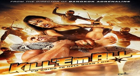 فيلم Kill Em All مترجم